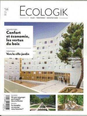 Ecologik N° 58, juin 2018 - Architectures à vivre - 3663322098727 -