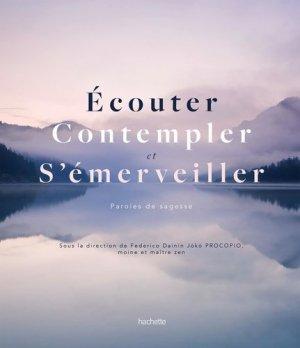 Écouter, contempler, s'émerveiller - hachette - 9782012408296