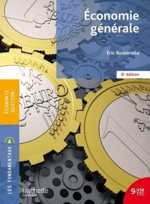 Economie générale - Hachette Supérieur - 9782017009801 -