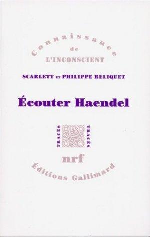 Ecouter Haendel - gallimard - 9782070135288 -