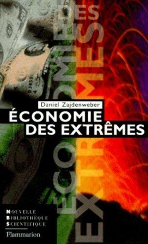Économie des extrêmes - Flammarion - 9782082112413 -