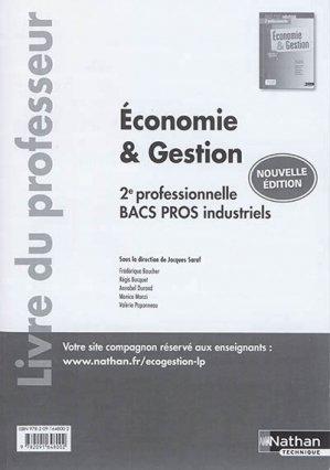 Economie et gestion 2de professionnelle, bacs pros industriels 2017 - nathan - 9782091648002 -