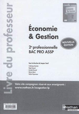 Economie et gestion -  2de professionnelle, bac pro ASSP 2017 - nathan - 9782091648040 -