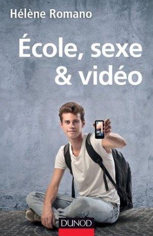 École, sexe et vidéo - dunod - 9782100705931 -