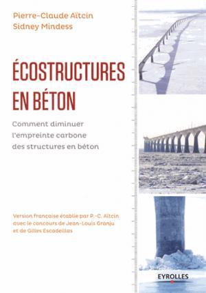 Écostructures en béton - eyrolles - 9782212136111 -