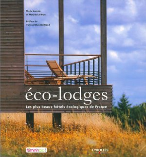 Eco-lodges - eyrolles - 9782212544602 -