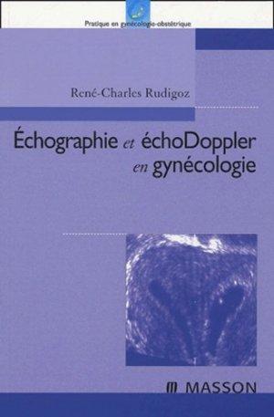 Echographie et échoDoppler en gynécologie - elsevier / masson - 9782294010538 -