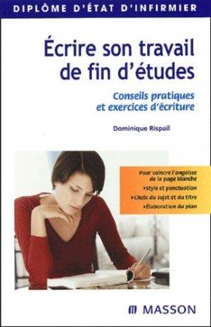 Écrire son travail de fin d'études - elsevier / masson - 9782294013591 -