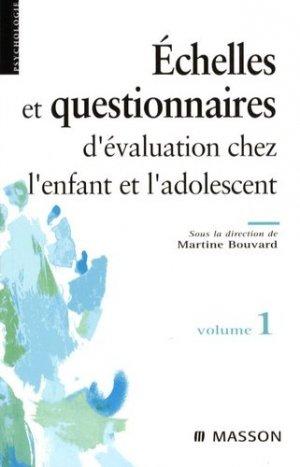 Échelles et questionnaires d'évaluation chez l'enfant et l'adolescent Volume 1 - elsevier / masson - 9782294071720