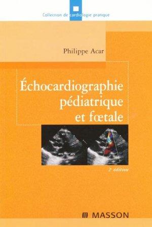 Échocardiographie pédiatrique et foetale - elsevier / masson - 9782294703485 -
