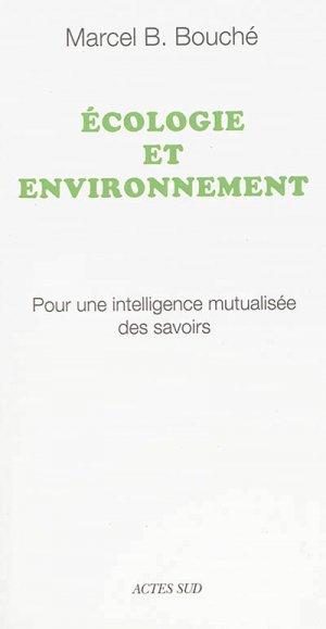 Écologie et environnement - actes sud - 9782330068806 -