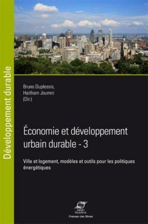 Economie et développement urbain durable - Ville et logement, modèles et outils pour les politiques énergétiques - presses des mines - 9782356712226 -