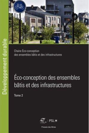 Eco-conception des ensembles bâtis et des infrastructures - presses des mines - 9782356715371 -