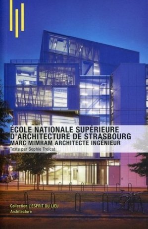 Ecole nationale supérieure d'architecture de Strasbourg - archibooks - 9782357332669 -