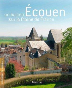 Ecouen - Un balcon sur la Plaine de France - lieux dits - 9782362191688 -