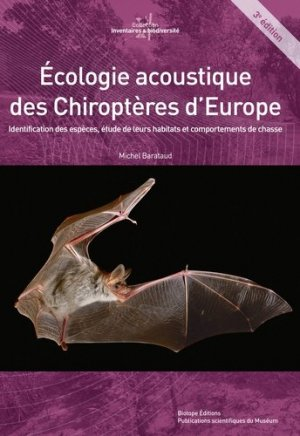 Ecologie acoustique des chiroptères d'Europe - biotope - 9782366621426