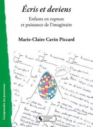 Ecris et deviens - chronique sociale - 9782367176925 -