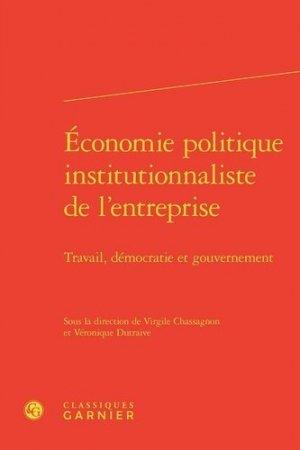 Economie politique institutionnaliste de l'entreprise - Editions Classiques Garnier - 9782406103318 -