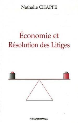 Economie et Résolution des Litiges - Economica - 9782717851274 -