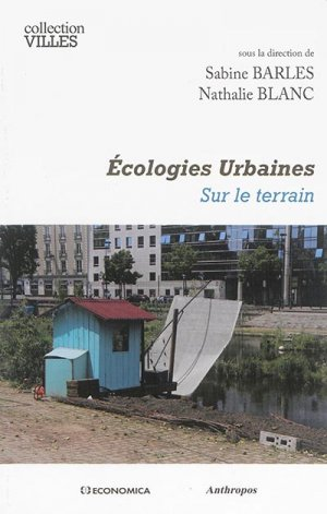 Ecologie Urbaines - Sur le terrain - economica anthropos - 9782717868814