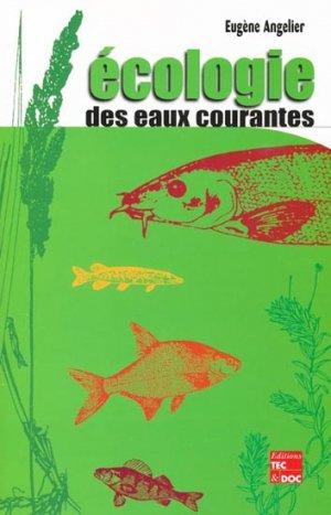 Écologie des eaux courantes - lavoisier / tec et doc - 9782743003760 -