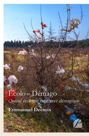 Écolo - Démago - du pantheon - 9782754742726 -