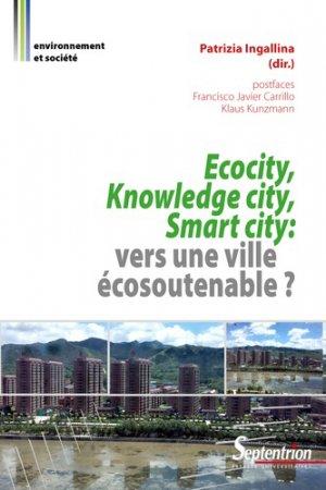 Ecocity, knowledge city, smart city - presses universitaires du septentrion - 9782757424605 -