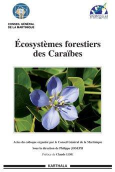 Ecosystèmes forestiers des Caraïbes - Karthala - 9782811100902 -