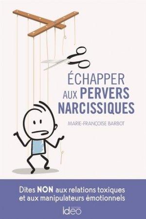 Echapper aux pervers narcissiques - ideo - 9782824616483 -