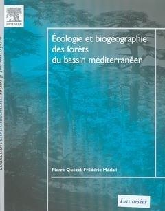 Ecologie et biogéographie des forêts du bassin méditerranéen - elsevier / lavoisier - 9782842994518 -
