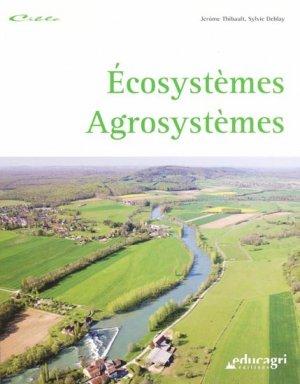 Écosystèmes  Agrosystèmes - educagri - 9782844447586 -