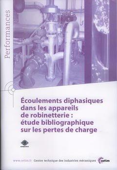 Écoulements diphasiques dans les appareils de robinetterie - cetim - 9782854007701 -