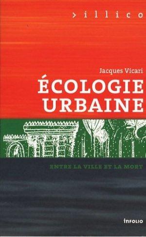 Ecologie urbaine - Infolio - 9782884742269 -