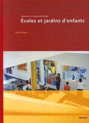 Ecoles et jardins d'enfants. Projets et réalisations - Infolio - 9782884745697 -