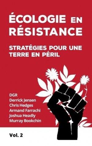 Ecologie en résistance - Editions Libre - 9782955678237 -