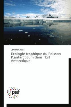 Ecologie trophique du Poisson P.antarcticum dans l'Est Antarctique - presses académiques francophones - 9783838174631 -