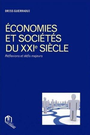 Economies et sociétés du XXIe siècle - a la croisee des chemins - 9789954105467 -