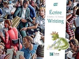 Ecrire / Writing - leon art et stories - 9791092232516 -