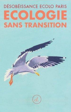 Ecologie sans transition - divergences editions - 9791097088231 -
