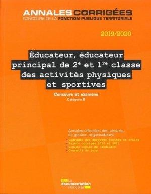 Educateur, éducateur principal de 2e et 1re classe des activités physiques et sportives. Concours et examens, Edition 2019-2020 - La Documentation Française - 9782111456150 -