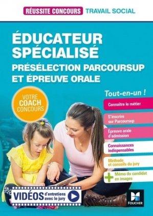 Educateur spécialisé - ES - Préselection Parcoursup + Epreuve orale - Préparation - foucher - 9782216156856 -