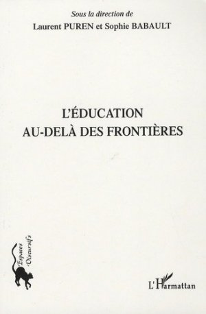Education au-delà des frontieres - l'harmattan - 9782296048584 -