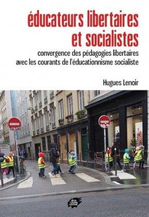 Educateurs libertaires et socialistes - Atelier de création libertaire - 9782351041420 -