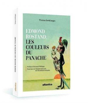 Edmond Rostand, les couleurs du panache - Atlantica - 9782758805687 -