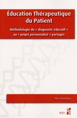 Education thérapeutique du patient - publications de l'universite de provence - 9782853999625 - https://fr.calameo.com/read/000015856c4be971dc1b8