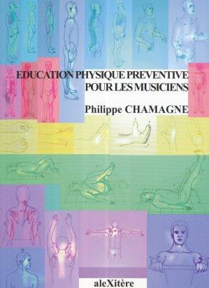 Éducation physique préventive pour les musiciens - alexitere - 9782951380882 -