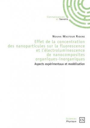 Effet de la concentration des nanoparticules sur la fluorescence et l'électroluminescence de nanocomposites organiques-inorganiques - connaissances et savoirs - 9782753903081 -