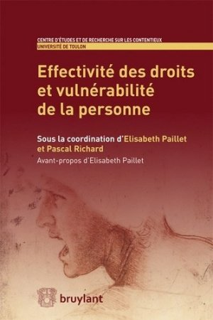 Effectivité des droits et vulnérabilité de la personne - bruylant - 9782802745976 -