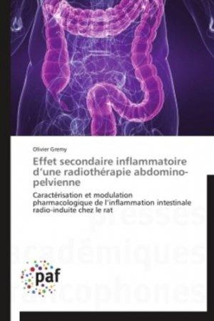 Effet secondaire inflammatoire d'une radiothérapie abdomino-pelvienne - presses académiques francophones - 9783841623133 -