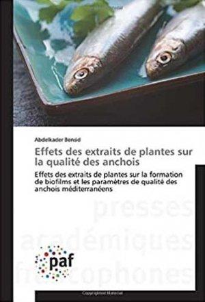 Effets des extraits de plantes sur la qualité des anchois - presses académiques francophones - 9783841631596 -